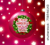 christmas greeting card. xmas... | Shutterstock .eps vector #758546143
