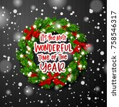christmas greeting card. xmas... | Shutterstock .eps vector #758546317
