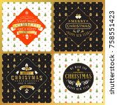set of vintage christmas... | Shutterstock .eps vector #758551423