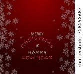 christmas and new year greeting ... | Shutterstock .eps vector #758593687