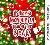 christmas greeting card. xmas... | Shutterstock .eps vector #758593843