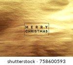 gold christmas card  design... | Shutterstock .eps vector #758600593