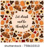 eat drink and be thankful card... | Shutterstock .eps vector #758610313