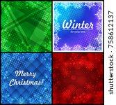 set of four winter backgrounds. ... | Shutterstock .eps vector #758612137