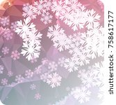 abstract winter background with ... | Shutterstock . vector #758617177