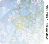 abstract winter background with ... | Shutterstock . vector #758617207