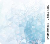 abstract winter background with ...   Shutterstock . vector #758617387