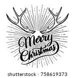 merry christmas with deer horn. ... | Shutterstock .eps vector #758619373
