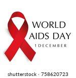 aids awareness. world aids day... | Shutterstock .eps vector #758620723
