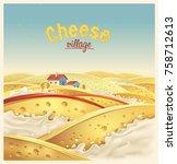 cheese village   fictional... | Shutterstock .eps vector #758712613