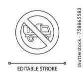 forbidden sign with truck...   Shutterstock .eps vector #758865583
