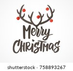 merry christmas card design... | Shutterstock .eps vector #758893267