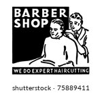 barber shop 2   retro ad art... | Shutterstock .eps vector #75889411
