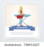 young  beautiful woman ironing... | Shutterstock .eps vector #758911027
