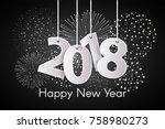 happy new year 2018 concept... | Shutterstock .eps vector #758980273