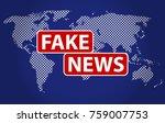 fake news headline in blue... | Shutterstock .eps vector #759007753