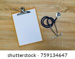 stethoscope and clipboard with... | Shutterstock . vector #759134647