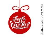 happy new year. handwriting... | Shutterstock .eps vector #759176743