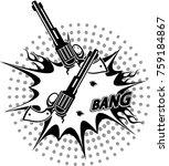 revolver and bullet hole | Shutterstock . vector #759184867