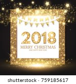 happy new 2018 year  gold... | Shutterstock .eps vector #759185617