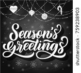 season's greetings brush hand... | Shutterstock .eps vector #759238903