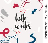 hello winter greeting card.... | Shutterstock .eps vector #759241633