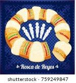 rosca de reyes  three kings... | Shutterstock .eps vector #759249847