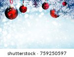 christmas background with red... | Shutterstock . vector #759250597