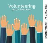 volunteering concept. raised... | Shutterstock .eps vector #759257503
