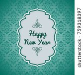happy new year wish card in... | Shutterstock .eps vector #759318397