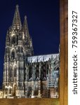evening. cologne cathedral is a ... | Shutterstock . vector #759367327