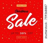 calligraphy christmas sale ... | Shutterstock .eps vector #759368887