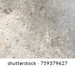 concrete texture for background.... | Shutterstock . vector #759379627