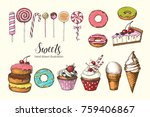 vector sweets. hand drawn... | Shutterstock .eps vector #759406867