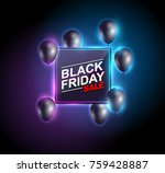 black friday sale neon with... | Shutterstock .eps vector #759428887