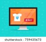 online store on computer... | Shutterstock . vector #759435673