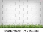 white brick wall texture... | Shutterstock .eps vector #759453883