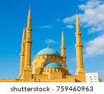 mohammad al amin mosque in... | Shutterstock . vector #759460963