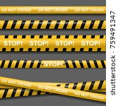 yellow tape caution  police... | Shutterstock .eps vector #759491347