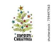 merry christmas. christmas tree.... | Shutterstock .eps vector #759497563