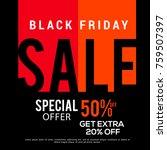 black friday sale banner or... | Shutterstock .eps vector #759507397