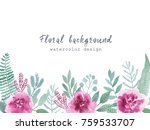 watercolor floral frame with... | Shutterstock . vector #759533707