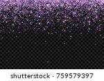 lilac falling glittering... | Shutterstock .eps vector #759579397