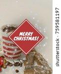 digital composite of merry... | Shutterstock . vector #759581197