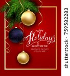 holidays greeting card for... | Shutterstock .eps vector #759582283