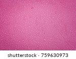 waterdrop on waterproof tent... | Shutterstock . vector #759630973