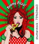 pop art young woman eating... | Shutterstock .eps vector #759634663