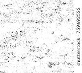 grunge black and white pattern. ... | Shutterstock . vector #759692533
