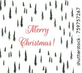 vector christmas card with hand ... | Shutterstock .eps vector #759757267