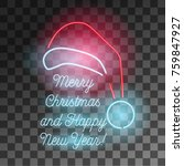 neon merry christmas and happy... | Shutterstock .eps vector #759847927